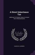 A Direct Inheritance Tax