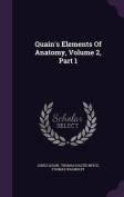 Quain's Elements of Anatomy, Volume 2, Part 1
