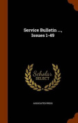 Service Bulletin ..., Issues 1-49