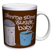 Snorg Tees Coffee Gimme Some Sugar Novelty Lifestyle College Humour Ceramic Gift Coffee (Tea, Cocoa) 330ml Mug