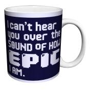 Snorg Tees How Epic I Am Novelty Attitude Lifestyle College Humour Ceramic Gift Coffee (Tea, Cocoa) 330ml Mug
