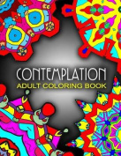 Contemplation Adult Coloring Books - Vol.1