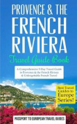 Provence: Provence & the French Riviera
