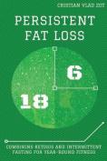 Persistent Fat Loss