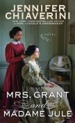 Mrs. Grant and Madame Jule [Large Print]