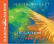 Encountering Angels [Audio]