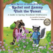 Rachel and Sammy Visit the Forest - A Guide to Spring Woodland Wildflowers