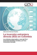 La Inversion Extranjera Directa (Ied) En Colombia [Spanish]
