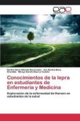 Conocimientos de La Lepra En Estudiantes de Enfermeria y Medicina [Spanish]