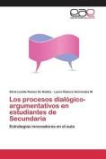 Los Procesos Dialogico-Argumentativos En Estudiantes de Secundaria [Spanish]