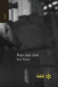 Bajo Este Cien [Spanish]