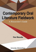 Contemporary Oral Literature Fieldwork. a Reseacher's Guide