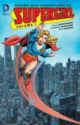 Daring New Adventures of Supergirl Vol. 1