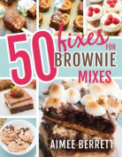 50 Fixes for Brownie Mixes
