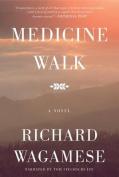 Medicine Walk [Audio]