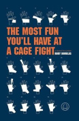 The Most Fun You'll Have at a Cage Fight