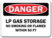 Danger Sign - LP Gas Storage No Smoking or Flames with-in 15m - 25cm x 36cm OSHA Safety Sign