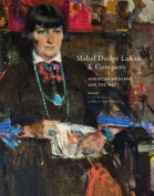 Mabel Dodge Luhan and Company