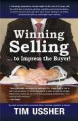 Winning selling . . . to impress the buyer!