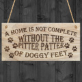The Pitter Patter Of Doggy Feet Wooden Plaque