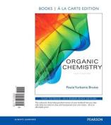 Organic Chemistry, Books a la Carte Edition