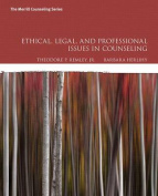 Ethical, Legal, and Professional Issues in Counseling, Enhanced Pearson Etext with Loose-Leaf Version -- Access Card Package [With Access Code]
