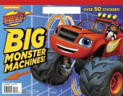 Big Monster Machines!
