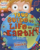 Your Guide to Life on Earth (Drawn to Science
