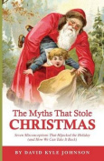 The Myths That Stole Christmas