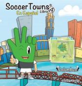 Soccertowns Libro Cuatro En Espanol  [Spanish]
