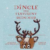 Dingle the Flatulent Reindeer