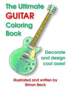 The Ultimate Guitar Coloring Book