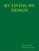 Rv Living by Design, Book One