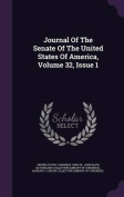Journal of the Senate of the United States of America, Volume 32, Issue 1