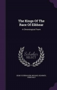The Kings of the Race of Eibhear