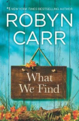What We Find [Large Print]