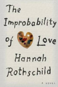 The Improbability of Love [Large Print]