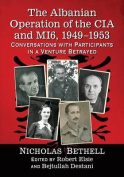 The Albanian Operation of the CIA and Mi6, 1949-1953