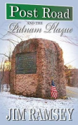 Post Road and the Putnam Plaque