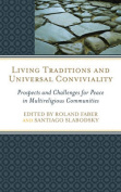 Living Traditions and Universal Conviviality