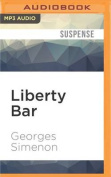 Liberty Bar  [Audio]