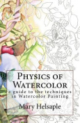 Watercolor Techniques by Mary Helsaple