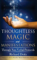 Thoughtless Magic and Manifestations