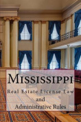 Mississippi Real Estate License Law and Administrative Rules