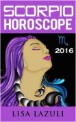 Scorpio Horoscope 2016