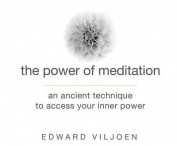 The Power of Meditation [Audio]