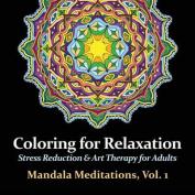 Mandala Meditations, Volume 1