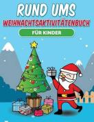 Rund Ums Weihnachtsaktivitatenbuch Fur Kinder [GER]