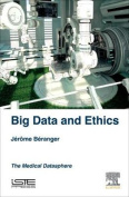 Big Data and Ethics