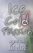 Ice cold passion